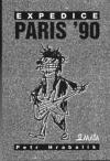 Expedice Paris ´90 - Hrabalik, Petr