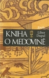 Kniha o medovině - Dupal, Libor