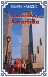 Amerika, Američka - Hanzlík, Romek