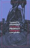 Propast a jiné povídky - Andrejev, Leonid N.