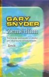 Zemědům - Gary Snyder