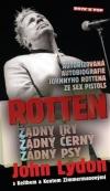 Rotten - Žádný Iry, žádný černý a žádný psy - John Lydon