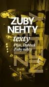 Zuby nehty /Texty - Plyn, Dybbuk, Zuby nehty - Jaroslav Riedel (editor)