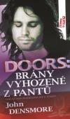 DOORS: Brány vyhozené z pantů (Odkaz Jima Morrisona jde k soudu) - John Densmore