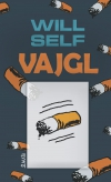 Vajgl - Will Self