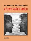 Výlevy Nářky Smích - Lawrence Ferlinghetti