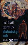 Ďábelský rok - Michail M. Gorelov