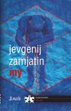 My - Jevgenij Zamjatin